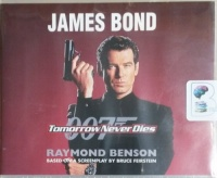 James Bond - Tomorrow Never Dies written by Raymond Benson performed by Simon Vance on CD (Unabridged)