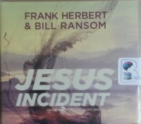 Jesus Incident written by Frank Herbert and Bill Ransom performed by Scott Brick on CD (Unabridged)