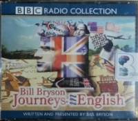 Journeys in English written by Bill Bryson performed by Bill Bryson on CD (Abridged)