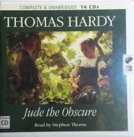 Jude the Obscure written by Thomas Hardy performed by Stephen Thorne on CD (Unabridged)