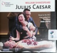 Julius Caesar written by William Shakespeare performed by Oregon Shakespeare Festival Team on CD (Unabridged)