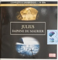 Julius written by Daphne Du Maurier performed by Michael Maloney on Audio CD (Unabridged)