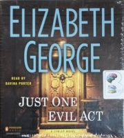 Just One Evil Act written by Elizabeth George performed by Davina Porter on CD (Unabridged)