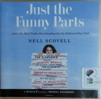 Just the Funny Parts written by Nell Scovell performed by Amy Hohn on CD (Unabridged)