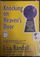 Knocking on Heaven's Door written by Lisa Randall performed by Carrington Macduffie,  and  on MP3 CD (Unabridged)