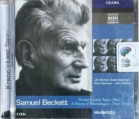 Krapp's Last Tape - Not I - A Piece of Monlogue - That Time written by Samuel Beckett performed by Jim Norton, Juliet Stevenson, Peter Marinker and John Moffatt on CD (Unabridged)