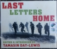 Last Letters Home written by Tamsin Day-Lewis performed by Tamasin Day-Lewis on CD (Abridged)