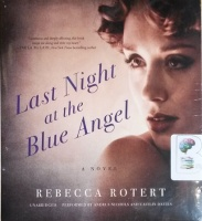 Last Night at the Blue Angel written by Rebecca Rotert performed by Andrus Nichols and Caitlin Davies on CD (Unabridged)