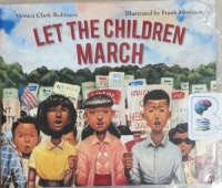 Let The Children March written by Monica Clark-Robinson performed by Janina Edwards on CD (Unabridged)