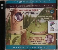 Letter from My Windmill and Idle Thoughts of an Idle Fellow written by Alphonse Daudet and Jerome K. Jerome performed by Stephen Fry and Hugh Laurie on Audio CD (Abridged)