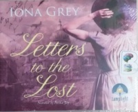 Letters to the Lost written by Iona Grey performed by Avita Jay on CD (Unabridged)
