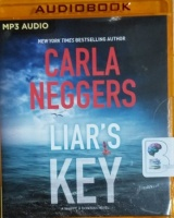 Liar's Key written by Carla Neggers performed by Carol Monda on MP3 CD (Unabridged)