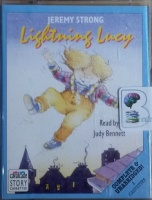Lightning Lucy written by Jeremy Strong performed by Judy Bennett on Cassette (Unabridged)