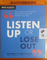 Listen Up or Lose Out written by Robert Bolton and Dorothy Grover Bolton performed by Patrick Lawlor on MP3 CD (Unabridged)
