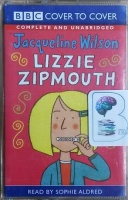 Lizzie Zipmouth written by Jacqueline Wilson performed by Sophie Aldred on Cassette (Unabridged)