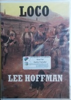 Loco written by Lee Hoffman performed by William Dufris on Cassette (Unabridged)