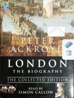 London The Biography - The Collected Edition written by Peter Ackroyd performed by Simon Callow on Cassette (Abridged)