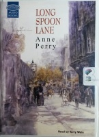 Long Spoon Lane written by Anne Perry performed by Terry Wale on Cassette (Unabridged)