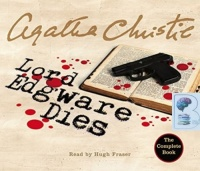 Lord Edgware Dies written by Agatha Christie performed by Hugh Fraser on CD (Unabridged)