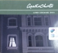 Lord Edgware Dies written by Agatha Christie performed by Michael Cochrane on CD (Abridged)