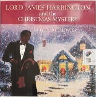 Lord James Harrington and the Christmas Mystery written by Lynn Florkiewicz performed by David Thorpe on Audio CD (Unabridged)