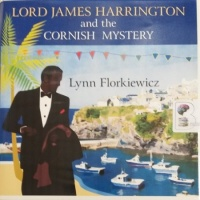 Lord James Harrington and the Cornish Mystery written by Lynn Florkiewicz performed by David Thorpe on Audio CD (Unabridged)