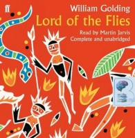Lord of The Flies written by William Golding  performed by Martin Jarvis on CD (Unabridged)