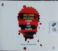 Lord of the Flies written by William Golding performed by Tim Pigott-Smith on CD (Abridged)