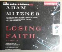 Losing Faith written by Adam Mitzner performed by David Marantz on CD (Unabridged)