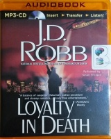 Loyalty in Death written by J.D. Robb performed by Susan Ericksen on MP3 CD (Unabridged)