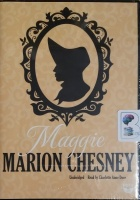 Maggie written by Marion Chesney performed by Charlotte Anne Dore on MP3 CD (Unabridged)