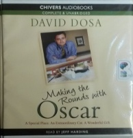 Making the Rounds with Oscar written by David Dosa performed by Jeff Harding on CD (Unabridged)