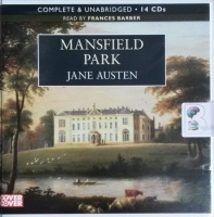 Mansfield Park written by Jane Austen performed by Francis Barber on CD (Unabridged)