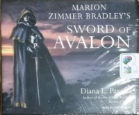Marion Zimmer Bradley's Sword of Avalon written by Diana L. Paxson performed by Lorna Raver on CD (Unabridged)