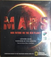 Mars - Our Future on the Red Planet written by Leonard David performed by Andrew Reilly on CD (Unabridged)