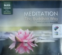 Meditation - The Buddhist Way written by Jinananda performed by Jinananda on CD (Unabridged)
