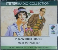 Meet Mr Mulliner written by P.G. Wodehouse performed by BBC Full Cast Dramatisation on CD (Abridged)