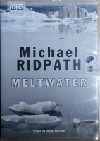 Meltwater written by Michael Ridpath performed by Sean Barrett on MP3 CD (Unabridged)