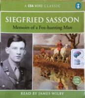 Memoirs of a Fox-Hunting Man written by Siegfried Sassoon performed by James Wilby on CD (Abridged)