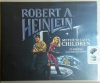 Methuselah's Children written by Robert A. Heinlein performed by MacLeod Andrews on CD (Unabridged)