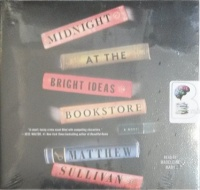Midnight at the Bright Ideas Bookstore written by Matthew Sullivan performed by Madeleine Maby on CD (Unabridged)