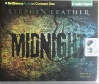 Midnight written by Stephen Leather performed by Ralph Lister on CD (Unabridged)