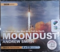 Moondust written by Andrew Smith performed by Andrew Smith on CD (Abridged)