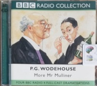 More Mr Mulliner written by P.G. Wodehouse performed by Richard Griffiths and BBC Comedy Team on CD (Abridged)