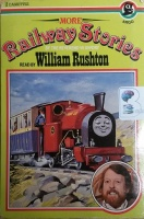 More Railway Stories written by Reverend W. Awdry performed by William Rushton on Cassette (Abridged)