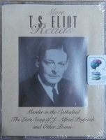 More T.S. Eliot Reads written by T.S. Eliot performed by T.S. Eliot on Cassette (Unabridged)