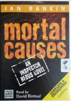 Mortal Causes written by Ian Rankin performed by David Rintoul on Cassette (Unabridged)