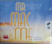 Mr Mac and Me written by Esther Freud performed by John Banks on CD (Unabridged)