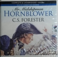 Mr Midshipman Hornblower written by C.S. Forester performed by Christian Rodska on CD (Unabridged)