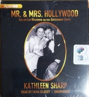 Mr. and Mrs. Hollywood - Edie and Lew Wasserman and Their Entertainment Empire written by Kathleen Sharp performed by Tavia Gilbert on CD (Unabridged)